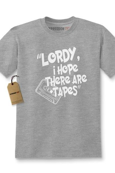 Lordy, I Hope There Are Tapes Kids T-shirt