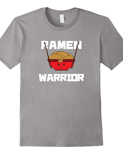 Ramen Warrior: Cute Funny Ramen T-Shirt