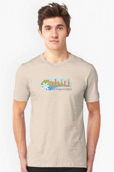 Tahiti, it's a magical place