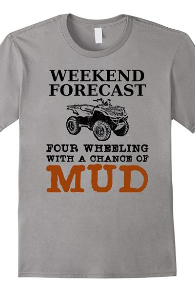 Weekend Forecast Four Wheeling Chance Of Mud