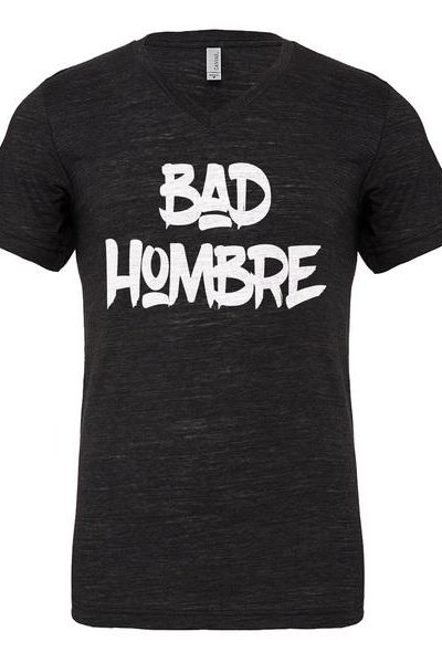 Bad Hombre Vote 2016 Mens Vneck Short Sleeve T-shirt