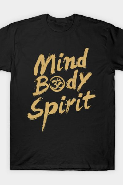 Body, Mind and Spirit T-Shirt