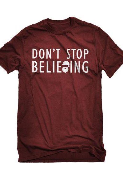 Don't Stop Believing Mens Unisex T-shirt