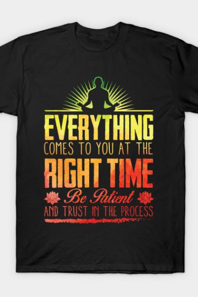 Everything Right Time T-Shirt