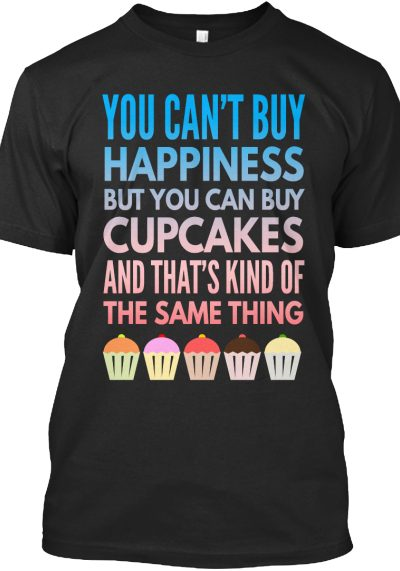 Happiness and Cupcakes Same Thing