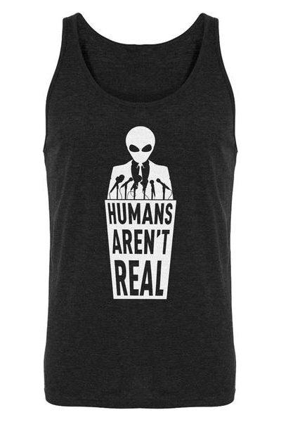 Humans Aren't Real Mens Sleeveless Tank Top