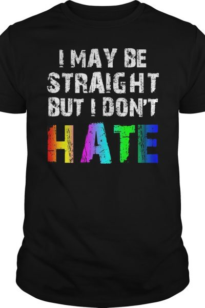 I may be straight but I don't hate lgbt shirt – Myfrogtee