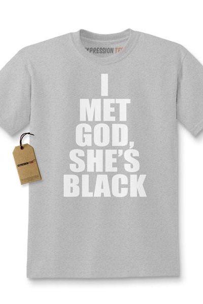 I Met God, She's Black Kids T-shirt