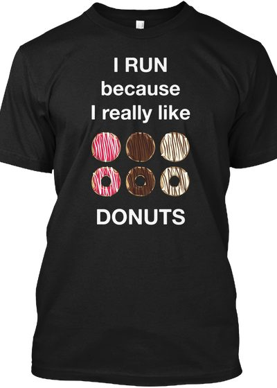 I RUN Because I Like DONUTS
