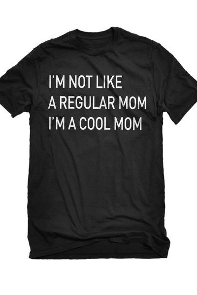 I'm a Cool Mom Mens Unisex T-shirt
