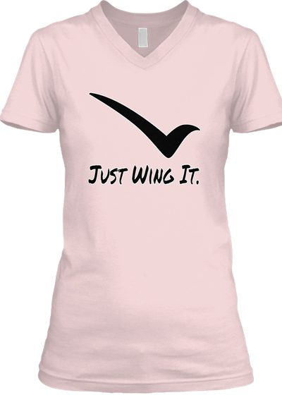 Just Wing It Womens T-shirt