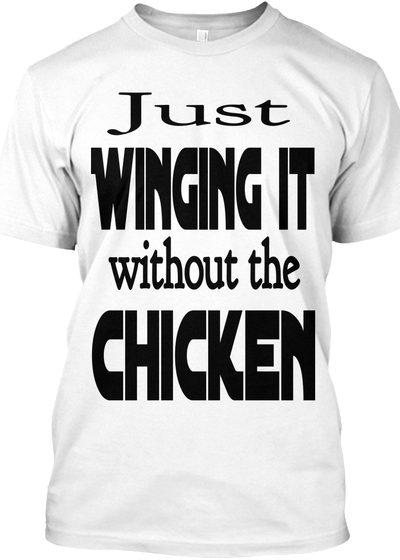 Just Winging It T-shirt