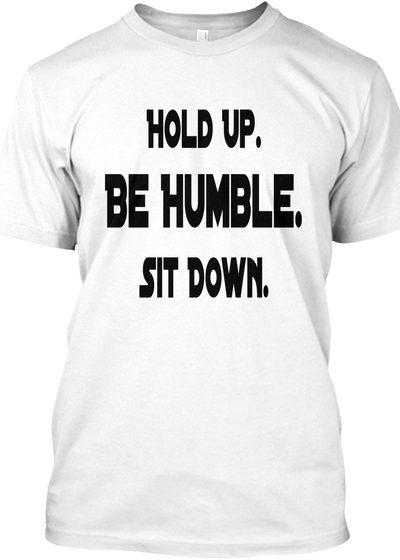 Kendrick Lamar Be Humble T-shirt