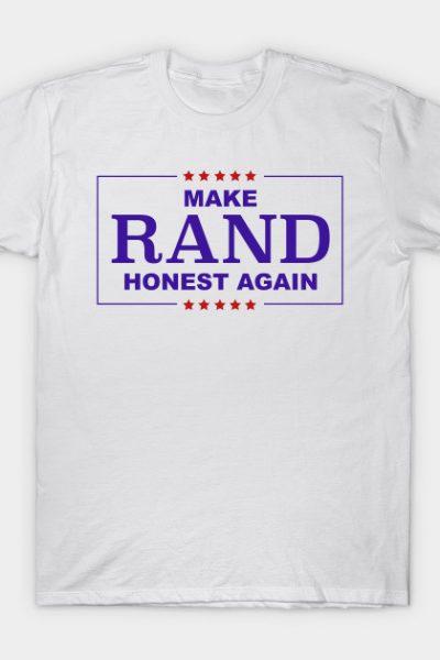 make rand honest again T-Shirt