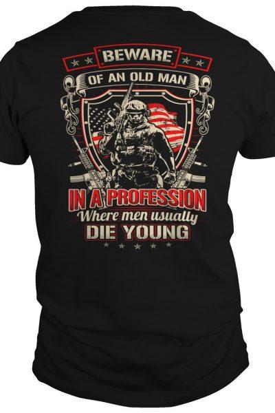 New Beware Of An Old Man Shirt 2017