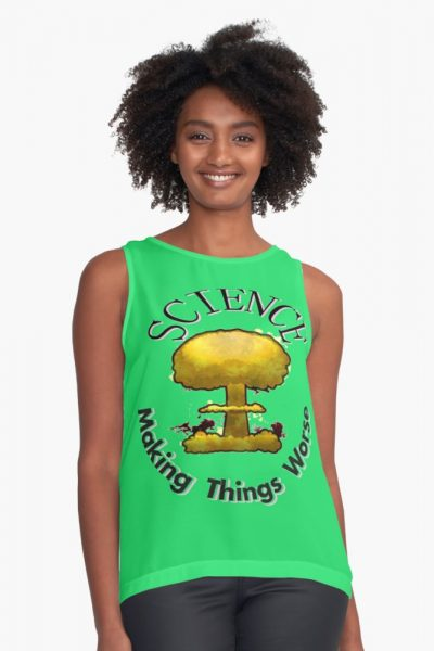 Science… Making Things Worse! Science T-Shirt