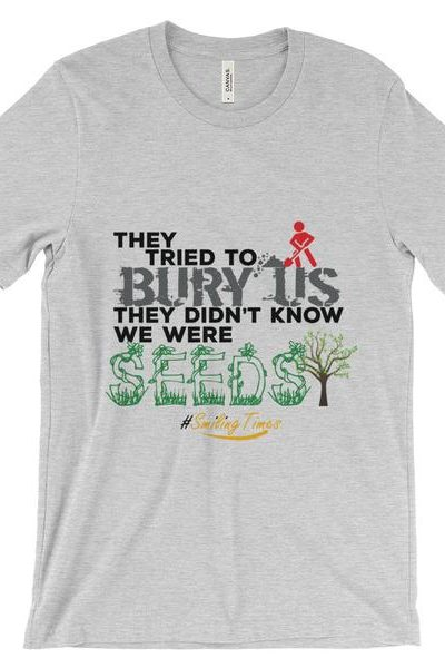 They tried to bury us Men's T Shirt