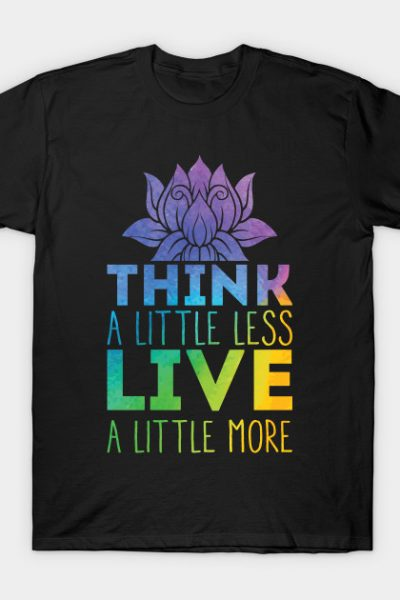 Think Live T-Shirt