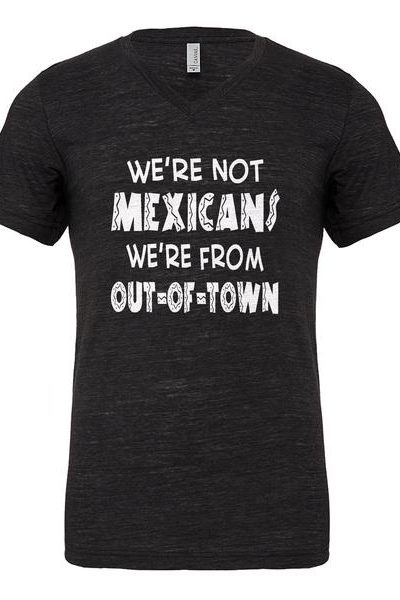 We're from Out of Town Mens Vneck Short Sleeve T-shirt