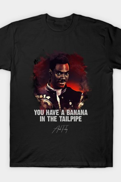 Banana In The Tailpipe – AXEL FOLEY T-Shirt