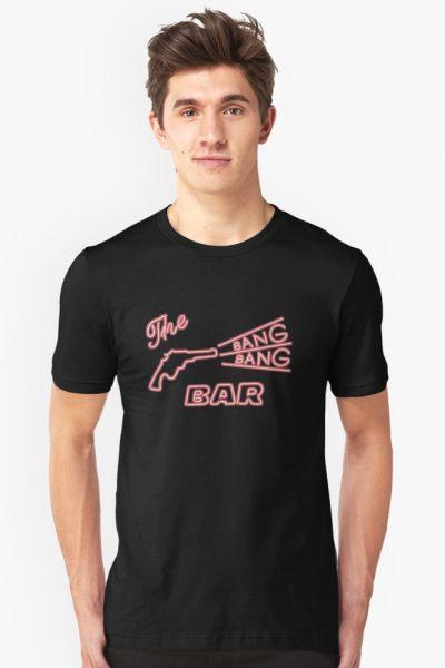BANG BANG BAR – The original Roadhouse Shirt