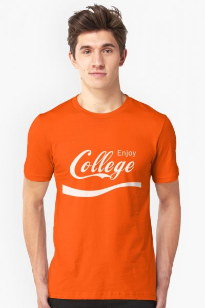 Enjoy College Life Funny LOL Design