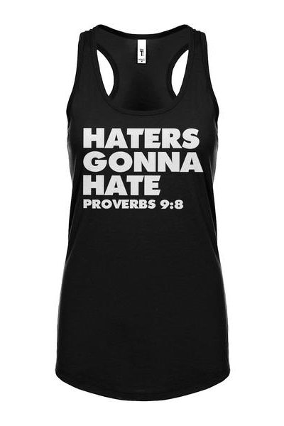 Haters Gonna Hate Proverbs 9:8 Womens Sleeveless Tank Top