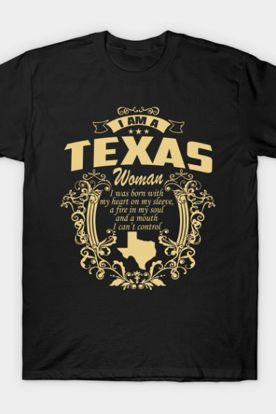 I AM A Texas WOMAN T-Shirt