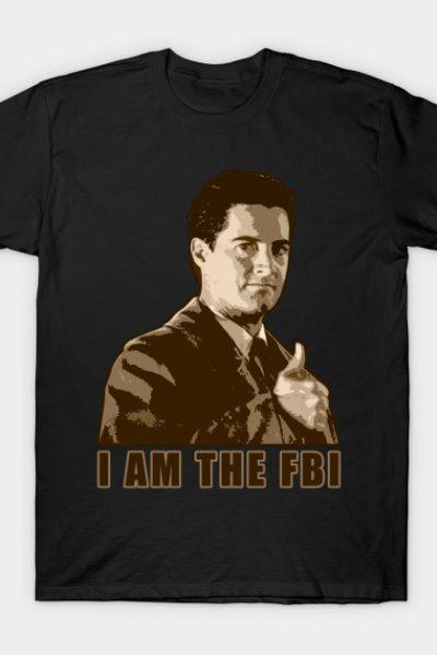 I am the fbi T-Shirt