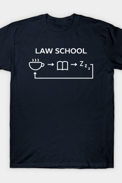 Law School Humor T-Shirt T-Shirt