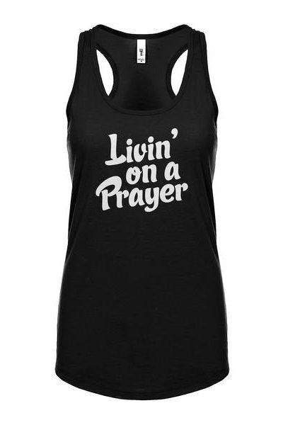 Living on a Prayer Womens Sleeveless Tank Top