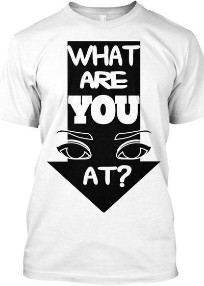 Mens What You Looking At Tshirt