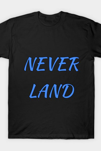 Never Land T-Shirt