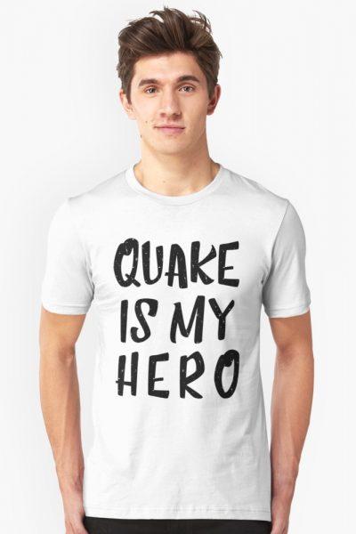 Quake Is My Hero (1)