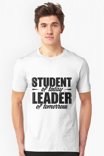 Student Of Today, Leader Of Tomorrow