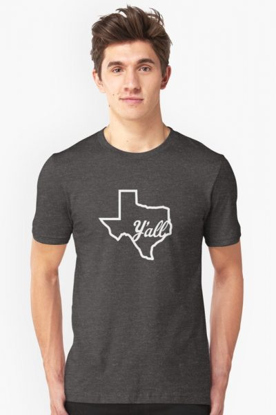 Texas Y'all! (In White)