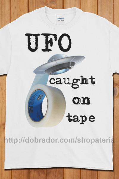 UFO Caught on Tape T-Shirt (Unisex) | Dobrador Shopateria