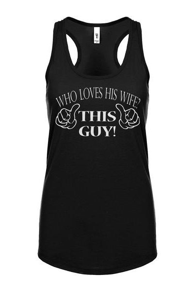 Who Loves His Wife This Guy Womens Sleeveless Tank Top