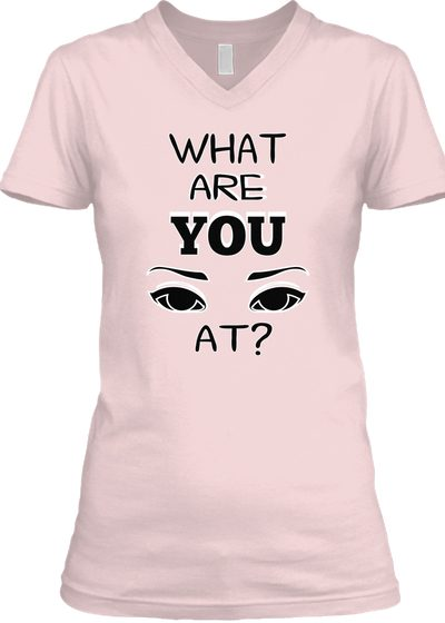 Womens WHAT ARE YOU LOOKING AT? T-shirt