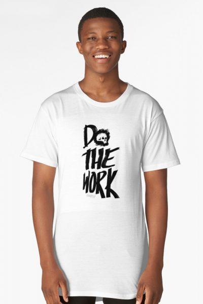 You Gotta Do The Work