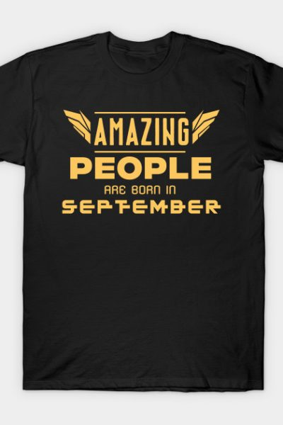 Amazing People Are Born In September T-Shirt