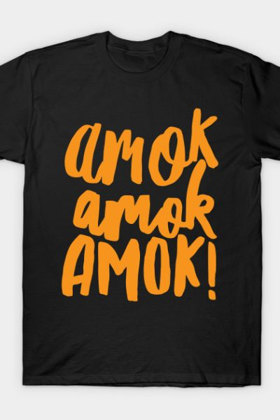 Amok Amok Amok! Orange T-Shirt