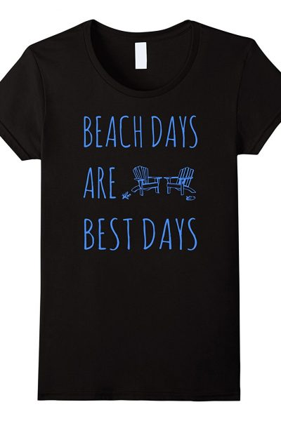 Beach Days Are Best Days Relaxing Day