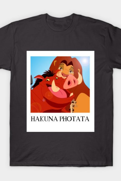 HAKUNA PHOTATA T-Shirt