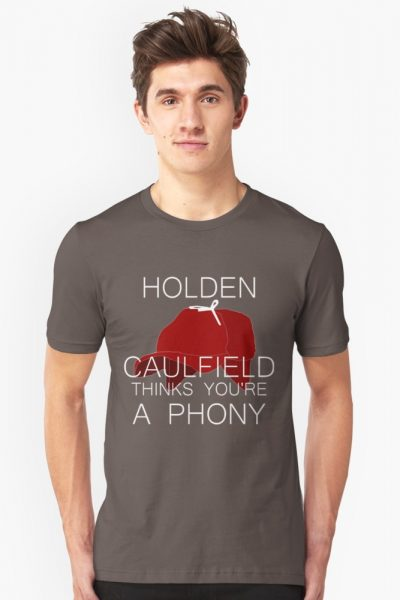 Holden Caulfield Thinks You're a Phony