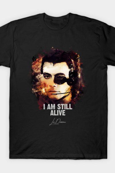 I`m Still Alive – Luc Deveraux [Universal Soldier] T-Shirt