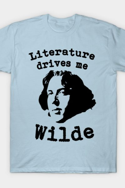 Literature Drives Me Wilde Parody T-shirt T-Shirt