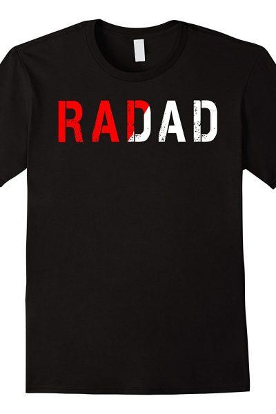 Mens Is Your Dad Rad? RADAD Typography Gift