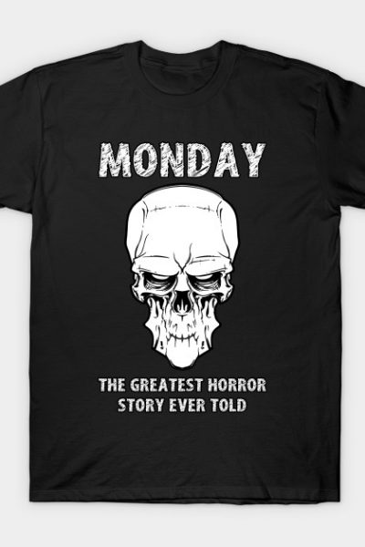 MONDAY – The Greatest Horror Story Ever Told T-Shirt