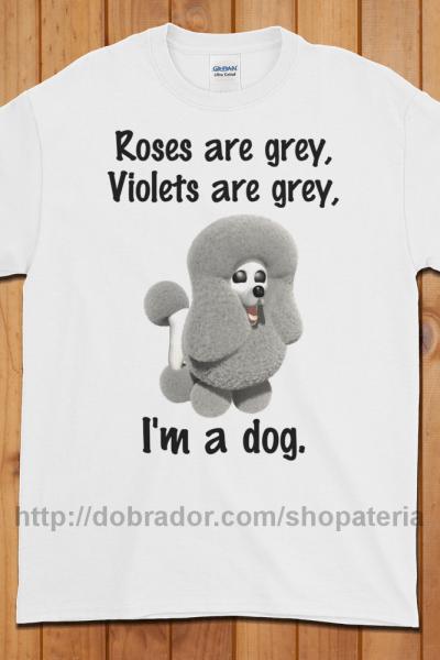 Roses are Grey T-Shirt (Unisex) | Dobrador Shopateria